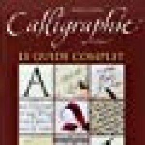 Calligraphie: Le guide complet. de la marque Julien Chazal image 0 produit