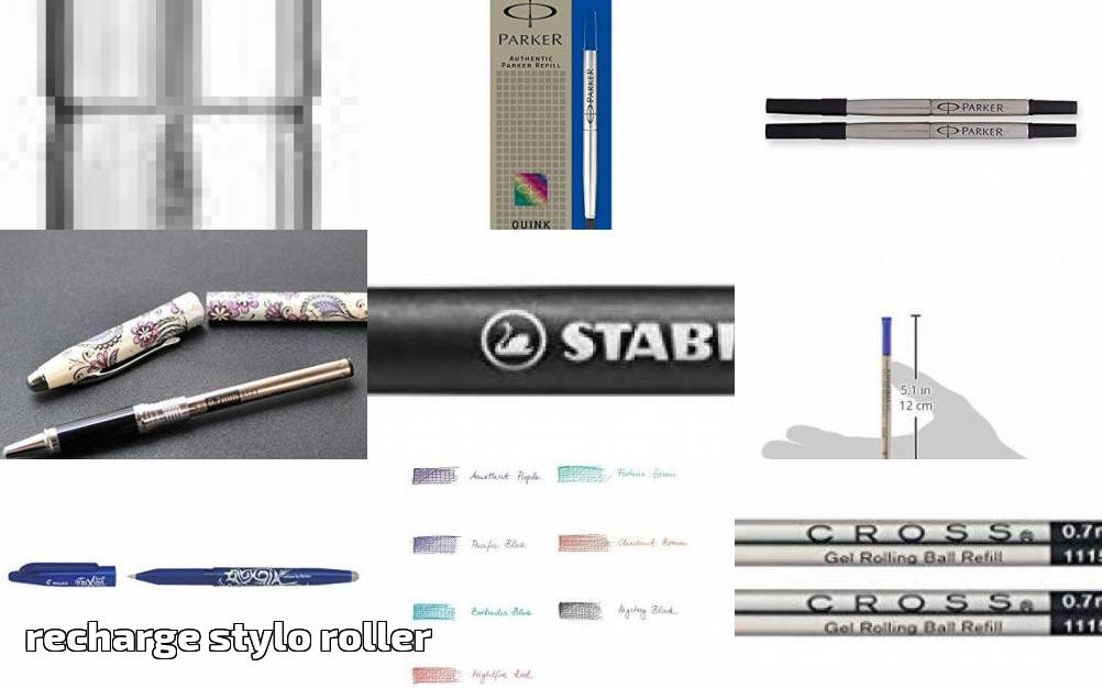 f8e4d3713b98a Recharge stylo roller    comment acheter les meilleurs modèles pour 2019